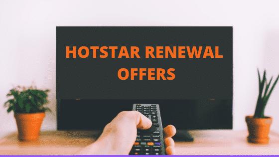 Hotstar renewal offers